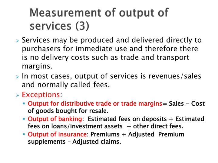 Measurement of output of services (3)