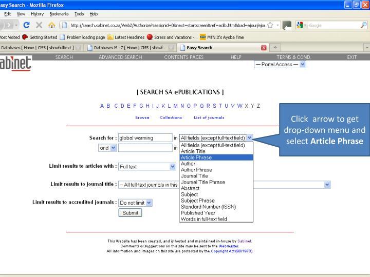 Click  arrow to get drop-down menu and select