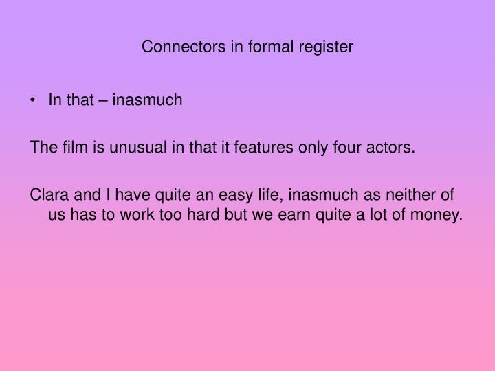 Connectors in formal register