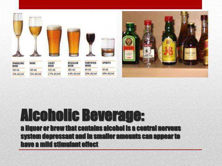 Alcoholic Beverage: