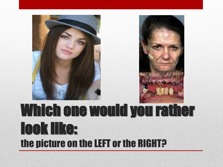 Which one would you rather look like: