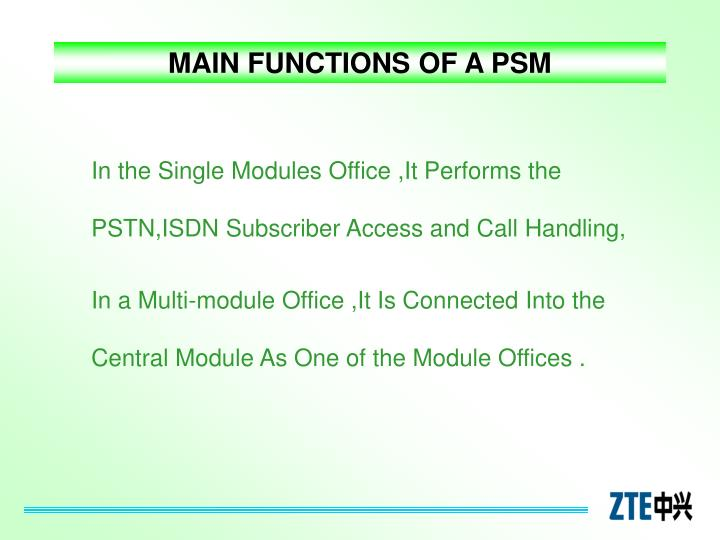 MAIN FUNCTIONS OF A PSM