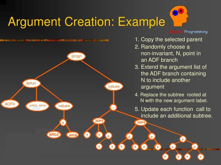 Argument Creation: Example