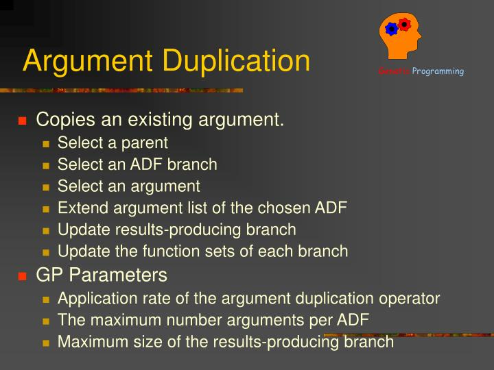 Argument Duplication