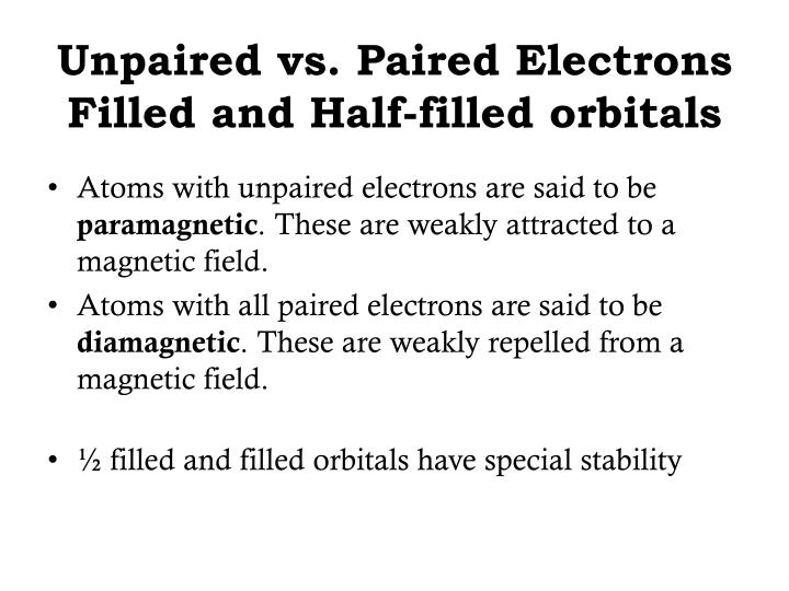 Unpaired vs. Paired Electrons