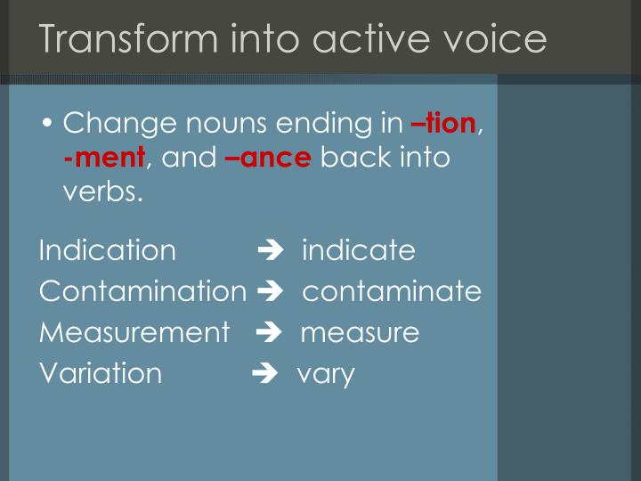 Transform into active voice