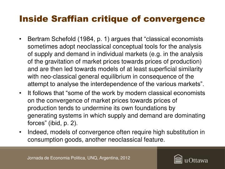 Inside Sraffian critique of convergence