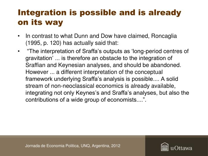 Integration is possible and is already on its way