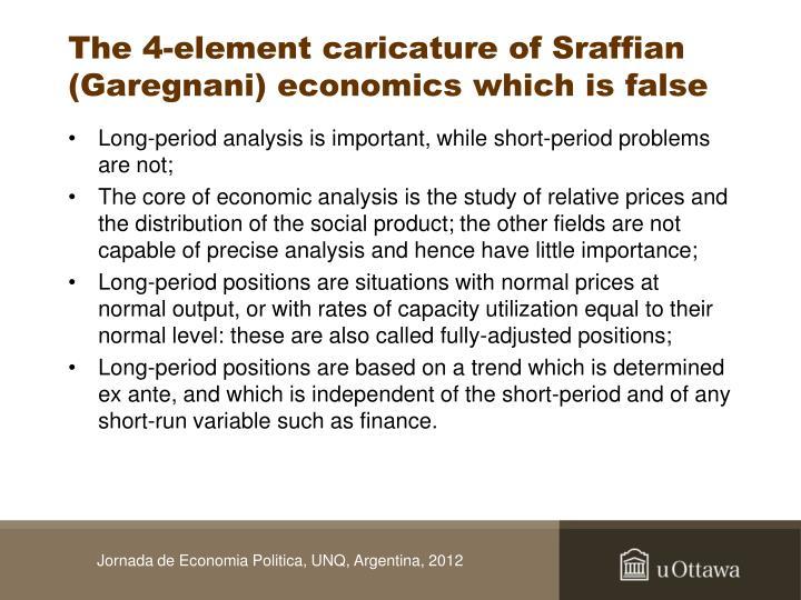 The 4-element caricature of Sraffian (Garegnani) economics which is false