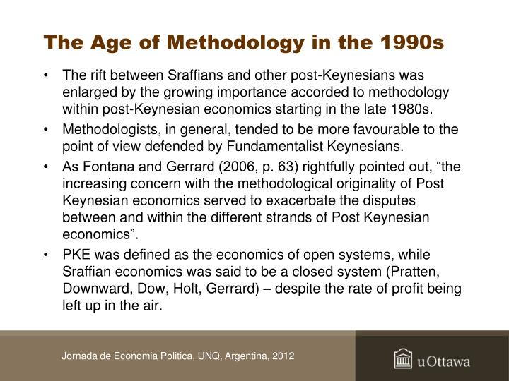The Age of Methodology in the 1990s
