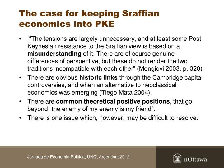 The case for keeping Sraffian economics into PKE