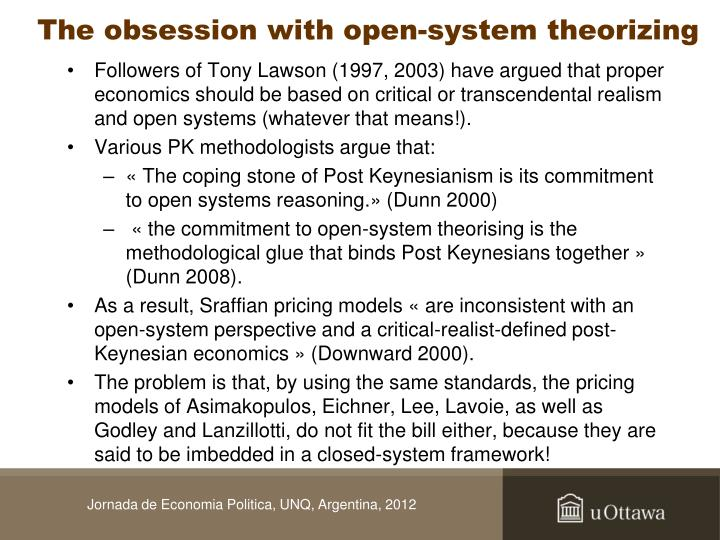 The obsession with open-system theorizing