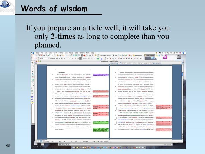 If you prepare an article well, it will take you only