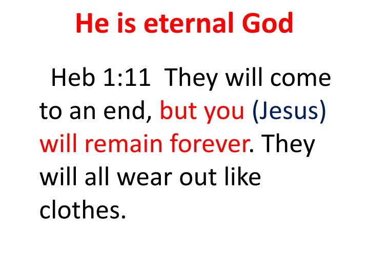 He is eternal God