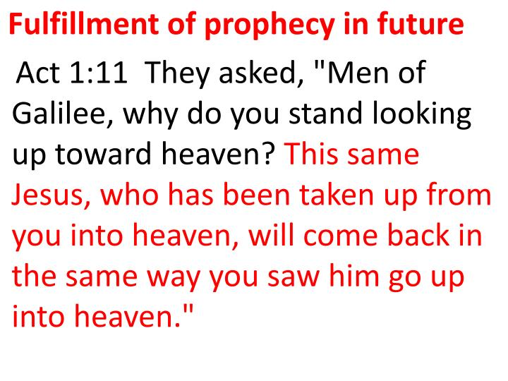 Fulfillment of prophecy in future