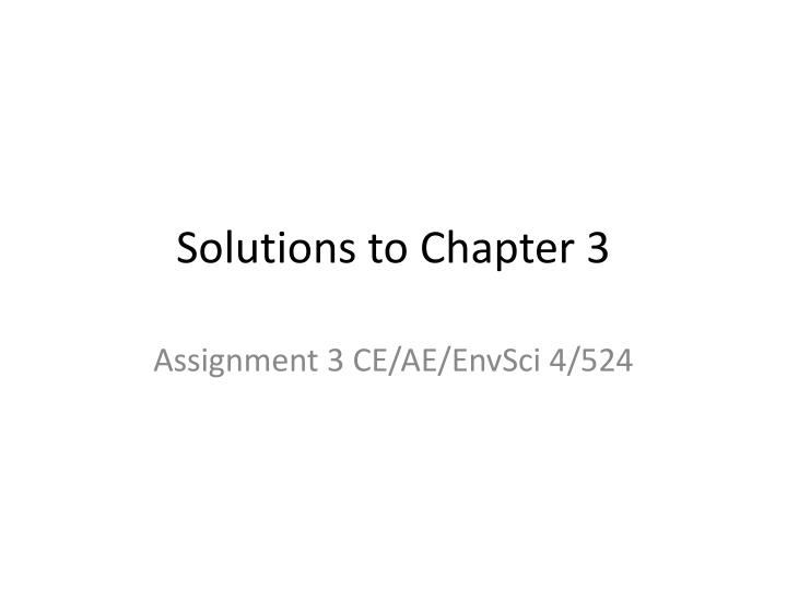 Solutions to chapter 3