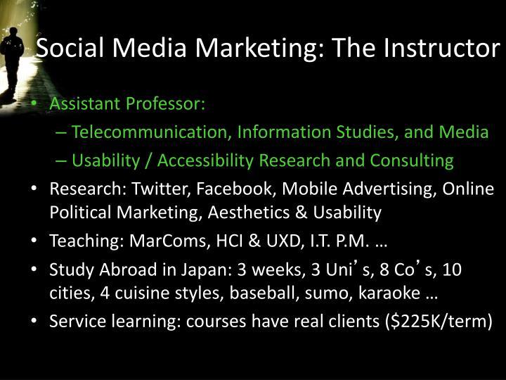 Social Media Marketing: The Instructor