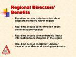 regional directors benefits