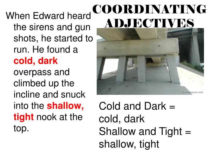 COORDINATING ADJECTIVES
