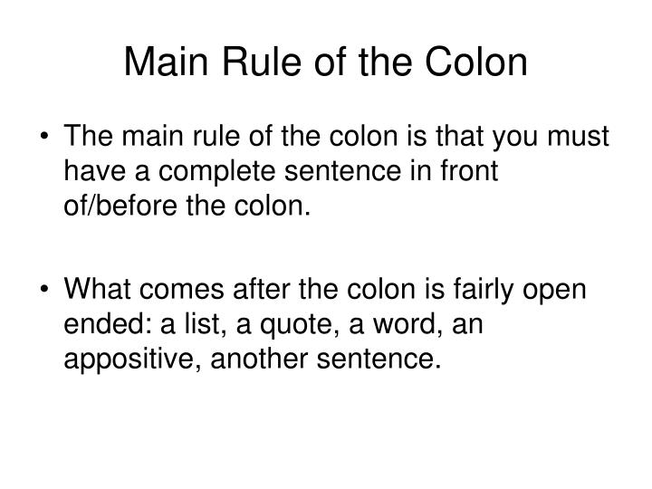 Main Rule of the Colon