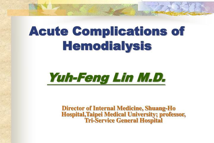 Acute Complications of Hemodialysis