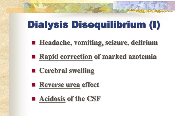 Dialysis Disequilibrium (I)