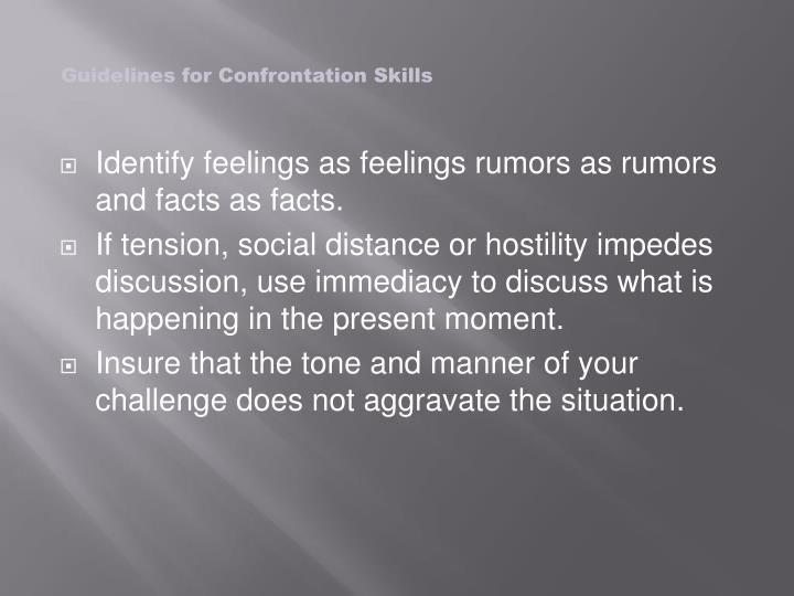 Guidelines for Confrontation Skills