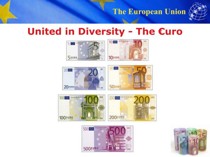 United in Diversity - The €uro