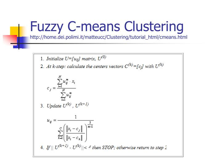 Fuzzy C-means Clustering