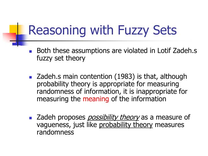 Reasoning with Fuzzy Sets
