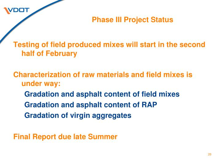 Phase III Project Status