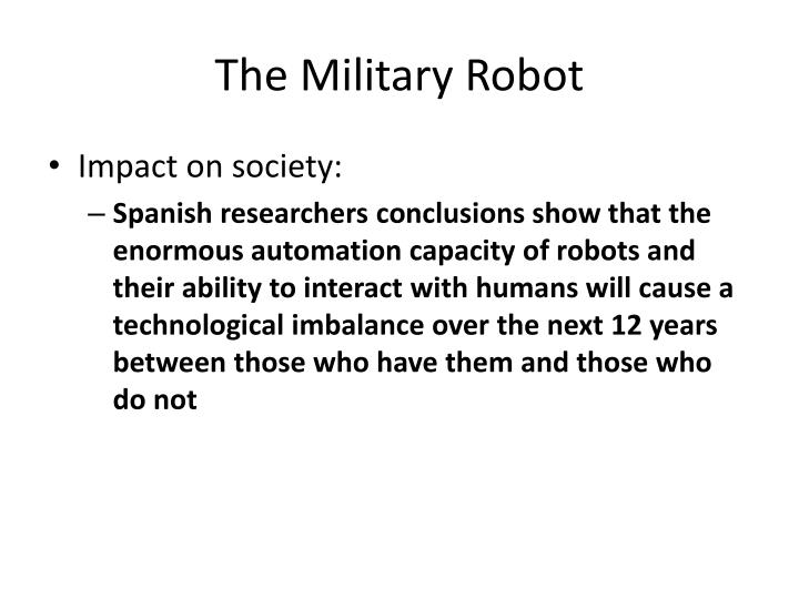The Military Robot