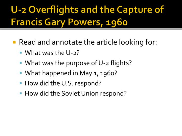 U-2 Overflights and the Capture of Francis Gary Powers, 1960
