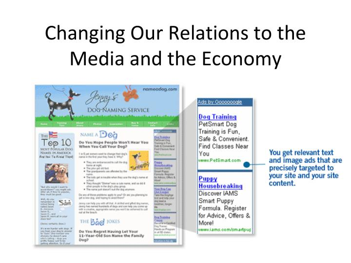 Changing Our Relations to the Media and the Economy