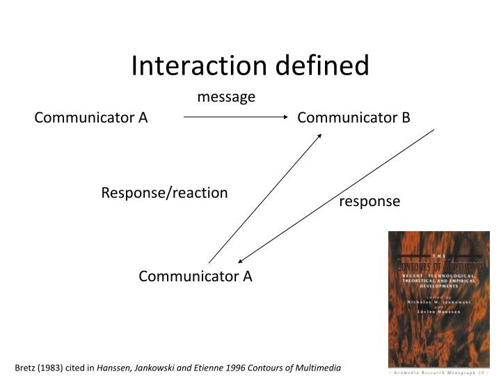 Interaction defined