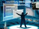 interactivity from a design perspective