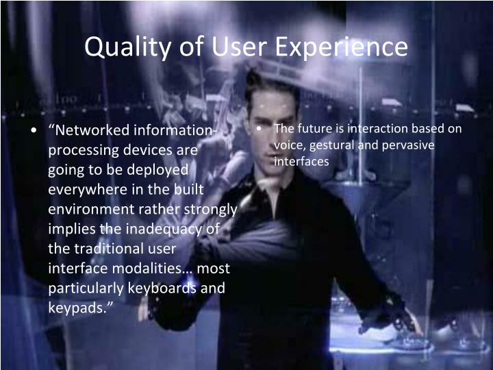 Quality of User Experience