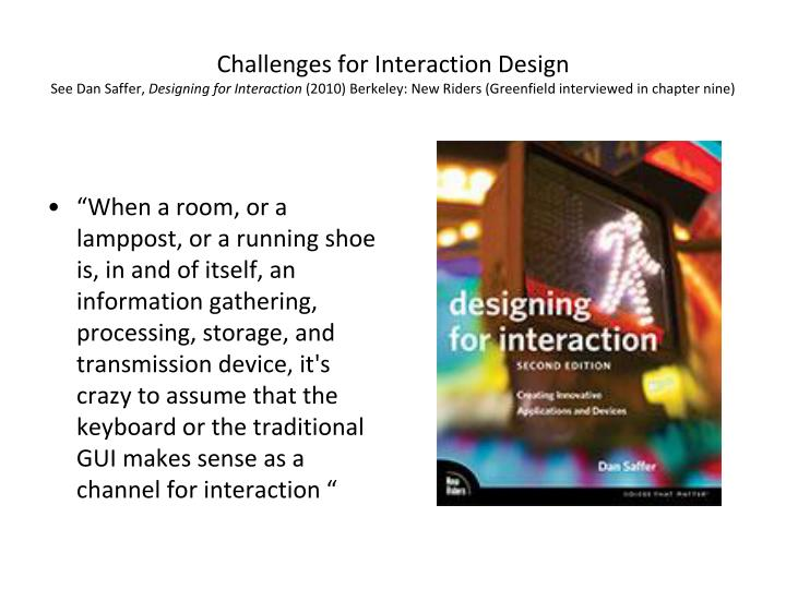 Challenges for Interaction Design