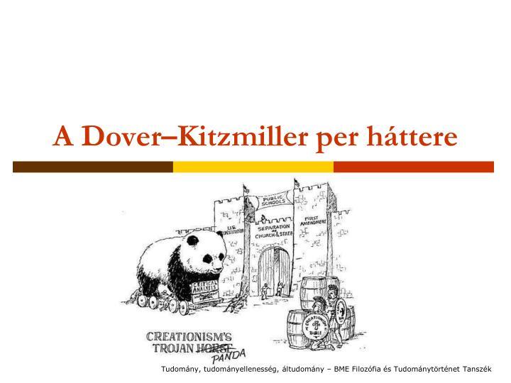 A Dover–Kitzmiller per háttere