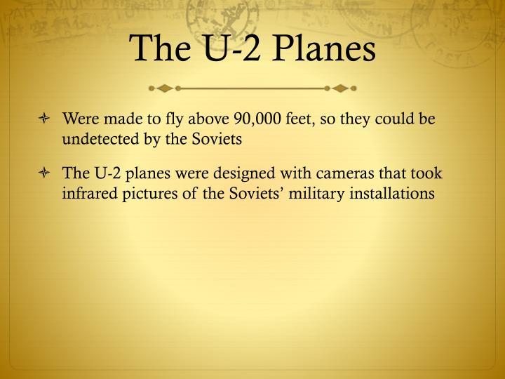 The U-2 Planes