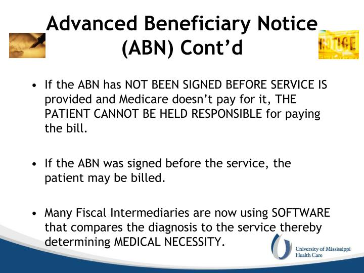 Advanced Beneficiary Notice (ABN) Cont'd