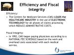efficiency and fiscal integrity