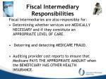 fiscal intermediary responsibilities