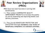 peer review organizations pros