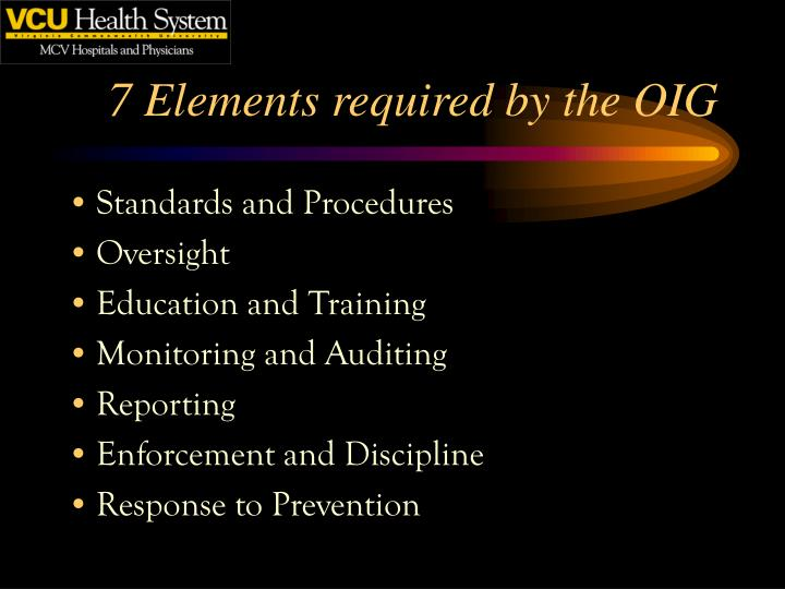 7 Elements required by the OIG