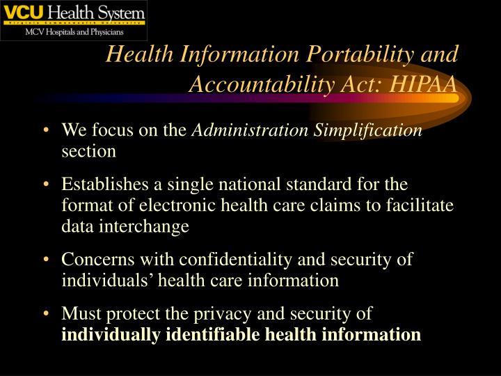Health Information Portability and Accountability Act: HIPAA