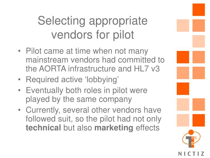Selecting appropriate vendors for pilot