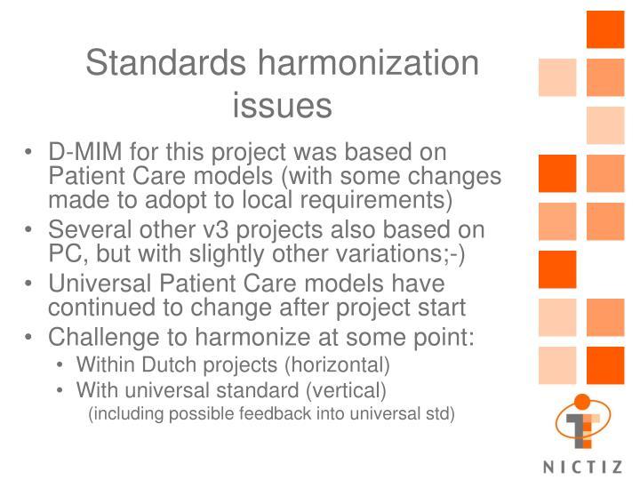 Standards harmonization issues