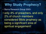 why study prophecy1