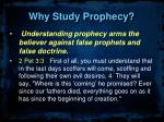 why study prophecy2